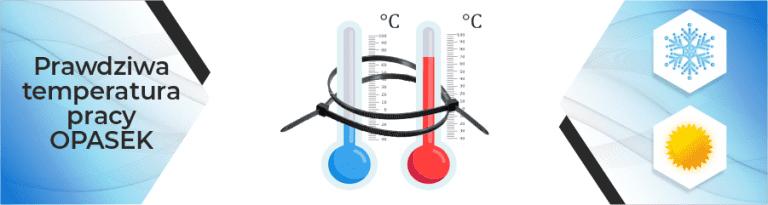 Jaka jest prawdziwa temperatura pracy opasek kablowych